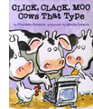 Click, Clack, Moo: Cows That Type by Doreen Cronin