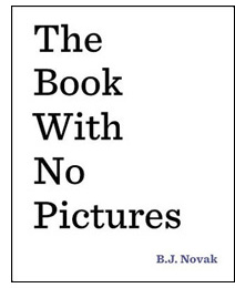 The Book with No Pictures is a breakthrough in children's books